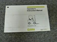 Clark C500 20 C500 25 C500 30 C500 40 C500 45 Forklift Owner Operator Manual