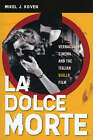 La Dolce Morte: Vernacular Cinema and the Italian Giallo Film by Mikel J. Koven (Paperback, 2006)
