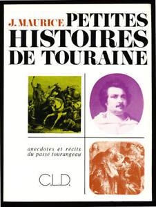 J-MAURICE-PETITES-HISTOIRES-DE-TOURAINE-PASSE-TOURANGEAU