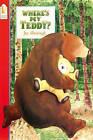 Where's My Teddy? by Jez Alborough (Paperback, 1994)