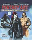 The Complete Book of Fantasy Art by Steve Beaumont (Paperback / softback, 2016)