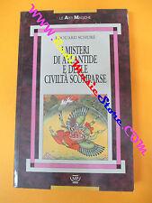book libro Edouard Schure I MISTERI DI ATLANTIDE  E DELLE CIVILTA' SCOMPARSE(L9)