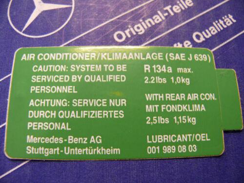 w126 w201 w124 Original Mercedes Climatisation-autocollant pour r134a pour w123
