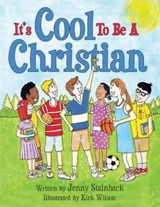 It-039-s-Cool-to-Be-a-Christian-Paperback-or-Softback