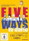 Five Ways to Dario (2015)