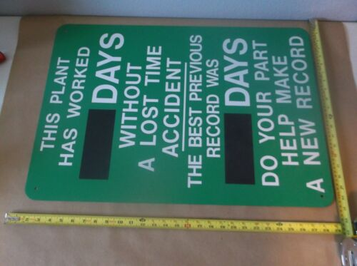 """Industrial Days Without A Lost Time Accident /& Previous Record Sign 28/""""x 20/"""""""