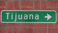 "TIJUANA MEXICO  HWY Road Sign 36"" X 8"" BAJA CALIFORNIA 1 PCH SURF BEACH"