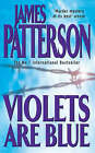Violets are Blue by James Patterson (Paperback, 2002)