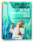 Product Design in the Sustainable Era by Taschen GmbH (Paperback, 2010)