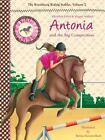 Antonia and the Big Competition by Brigitte Kolloch, Elisabeth Zoller (Hardback, 2014)