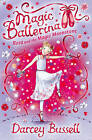Rosa and the Magic Moonstone (Magic Ballerina, Book 9) by CBE Darcey Bussell (Paperback, 2009)