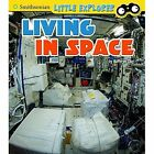 Living in Space by Kathryn Clay (Hardback, 2017)