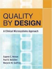 Quality by Design : A Clinical Microsystems Approach (2007, Paperback)