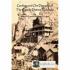Geology and Ore Deposits of the Creede District, Colorado by William H Emmons, Esper S Larsen (Paperback / softback, 2010)