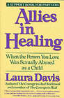 Allies in Healing: When the Person You Love is a Survivor of Child Sexual Abuse by Laura Davies (Paperback, 1991)