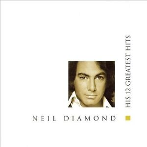 Diamond-Neil-12-Greatest-Hits-CD