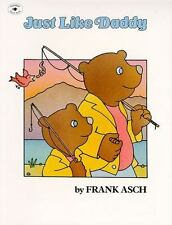 Just Like Daddy - New - Asch, Frank - Paperback