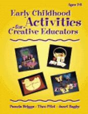 Early Childhood Activities For Creative Educators (Early Childhood Activities