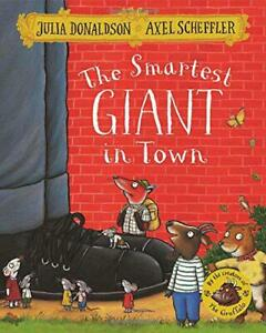 The-Smartest-Giant-in-Town-by-Donaldson-Julia-NEW-Book-FREE-amp-FAST-Delivery