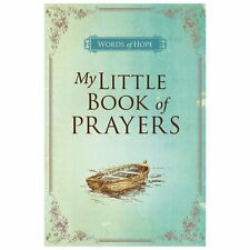 My Little Book of Prayers (Words of Hope)