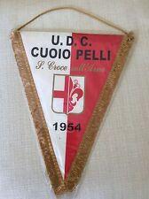 GAGLIARDETTO UFFICIALE CALCIO U.D.C. CUOIO PELLI SANTA CROCE SULL' ARNO 1954