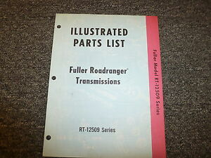 Eaton Fuller RT12509 Series Roadranger Transmission Parts Catalog