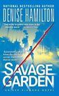 Savage Garden by Denise Hamilton (Paperback / softback, 2014)