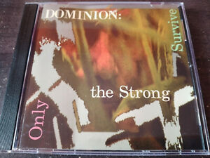 DOMINION - Only The Strong Survive CD Goth Rock / Industrial