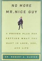 No More Mr Nice Guy (new Hardcover) By Robert A. Glover on sale
