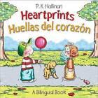 Heartprints/Huellas del Corazon by P K Hallinan (Paperback / softback, 2015)