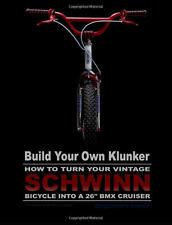 """Build Your Own Klunker Vintage Schwinn Bicycle Bike 26"""" BMX Parts Cruiser Book"""