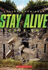Stay Alive #2: Cave-In by Joseph Monninger (Paperback / softback)