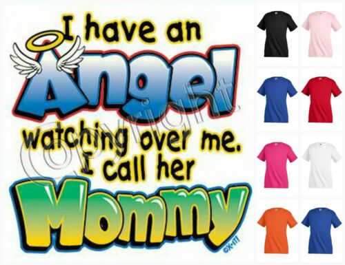 I HAVE AN ANGEL WATCHING OVER ME MOMMY T-shirt Kid/'s Toddler Children KP223