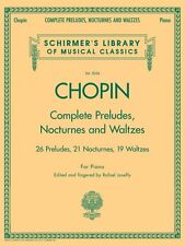 Schirmer's Library of Musical Classics: Complete Preludes, Nocturnes and Waltzes : 26 Preludes, 21 Nocturnes, 19 Waltzes for Piano (2006, Paperback)