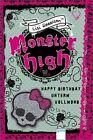 Monster High 03. Happy Birthday unterm Vollmond von Lisi Harrison (2011, Gebundene Ausgabe)