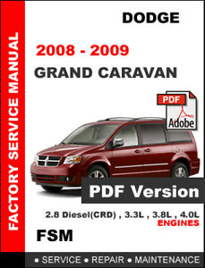 dodge 2008 2009 caravan and grand caravan service repair workshop rh ebay com 2008 dodge grand caravan se owners manual 2008 dodge grand caravan repair manual