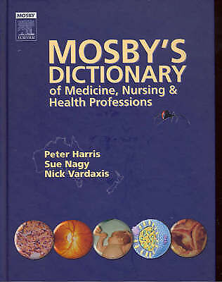 Mosby's Dictionary of Medicine, Nursing and Health Professions by Elsevier...