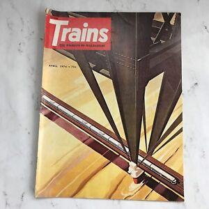Vintage-Trains-Magazines-April-1974-Issue-Railroading-Railway-Railroad-Photos