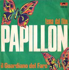 """DISCO 45 giri  Il Guardiano Del Faro - Tema Dal Film """"Papillon"""" / Argentario"""