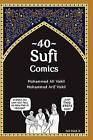 40 Sufi Comics by Mohammed Arif Vakil, Mohammed Ali Vakil (Paperback / softback, 2011)