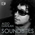 Aldo Gavilan: Soundbites (CD, Sep-2011, Dorian Sono Luminus)