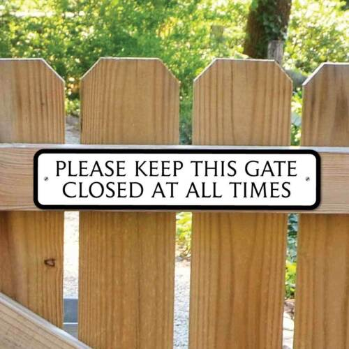 keep this gate closed sign shut the gate sign private sign robust