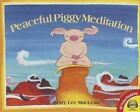 Peaceful Piggy Meditation by Kerry Lee MacLean (Hardback, 2014)