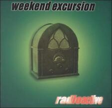 Weekend Excursion : Radioactive CD (2000)
