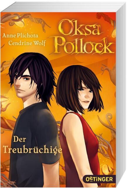 Der Treubrüchige / Oksa Pollock Bd. 3 von Cendrine Wolf und Anne Plichota