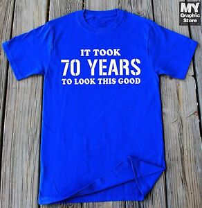 Image Is Loading 70th Birthday Shirt Gift 70 Years