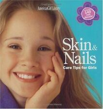 Skin & Nails: Care Tips for Girls (American Girl Library), Julie Williams, Good