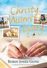 Christy Miller's Diary Gunn Robin Jones 098287720x