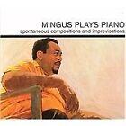 Charles Mingus - Mingus Plays Piano (2004)