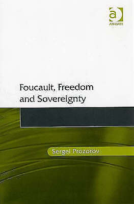 Foucault, Freedom and Sovereignty, Prozorov, Sergei, Used; Very Good Book
